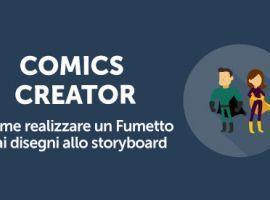 Comics Creator: Come Realizzare un Fumetto dai Disegni allo Storyboard
