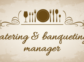 Catering & Banqueting Manager
