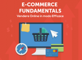 E-Commerce Fundamentals: Vendere Online in Modo Efficace
