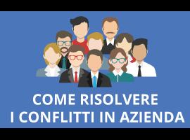 HR Crisis: Come Risolvere i Conflitti in Azienda
