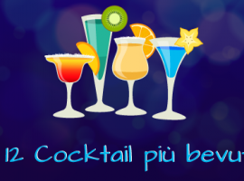 I 12 Cocktail più bevuti