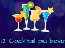 I 12 Cocktail più bevuti