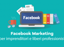 Facebook Marketing per Imprenditori e Liberi Professionisti