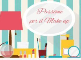 Passione per il Make-up