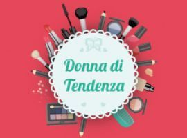Donna di Tendenza: Make-Up, Outfit & Hairs