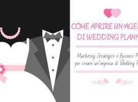 Come Aprire unAgenzia di Wedding Planner
