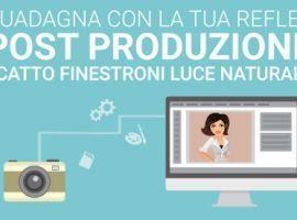 Guadagna con la tua Reflex: Post Produzione Scatto Finestroni a Luce Naturale