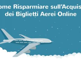 Come Risparmiare sullAcquisto dei Biglietti Aerei Online