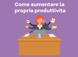 Come Aumentare la Propria Produttività