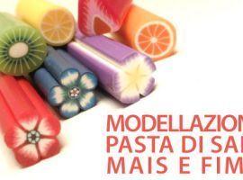 Modellazione Pasta di Sale, Mais e Fimo
