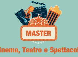 Master in Cinema, Teatro e Spettacolo
