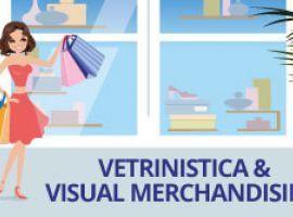 Vetrinistica e Visual Merchandising