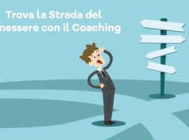 Trova la Strada del Benessere con il Coaching!