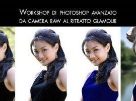 Corso di Photoshop CC avanzato Padova: Da camera raw al ritratto glamour