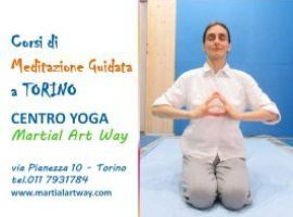 MEDITAZIONE GUIDATA - TORINO - 16 novembre 2017 - CENTRO YOGA MARTIAL ART WAY TORINO