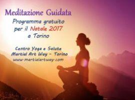 Natale 2017 in...Meditazione! Appuntamenti gratuiti al Centro Martial Art Way di Torino!