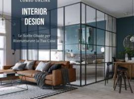 Interior Design: Le Scelte Giuste per Ristrutturare