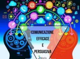 Comunicazione efficace e persuasiva