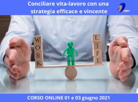 Corso online Conciliare vita-lavoro con una strategia efficace e vincente