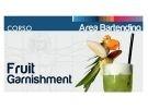 Corso di fruit garnishment - intaglio frutta