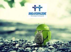 Corso Android Sviluppatore App INNOVAFORMAZIONE.NET ONLINE Classe Virtuale