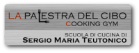La Palestra del Cibo - Cooking Gym